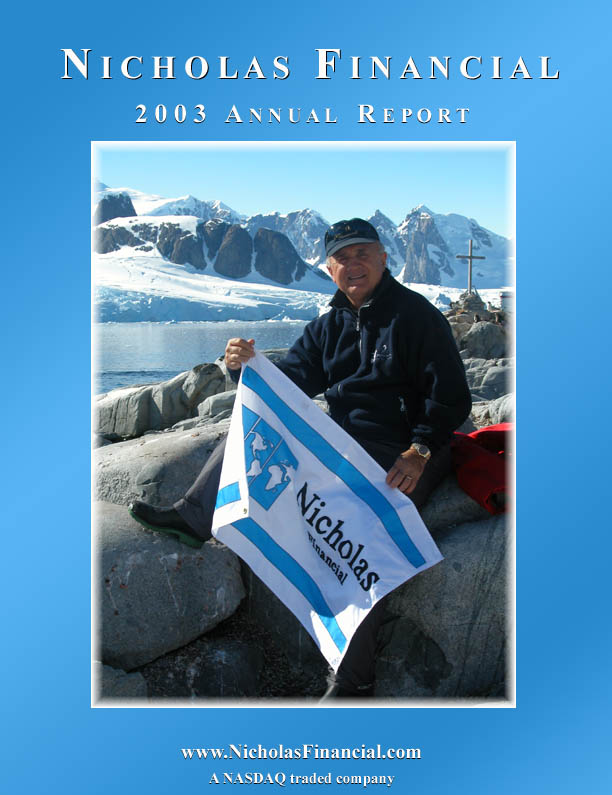 Nicholas Financial 2003 Annual Report