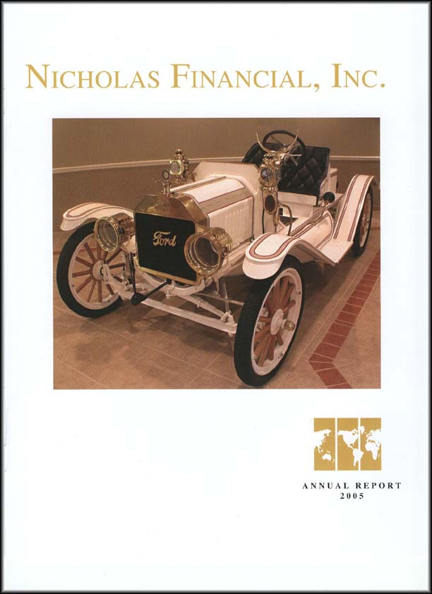 Nicholas Financial 2005 Annual Report